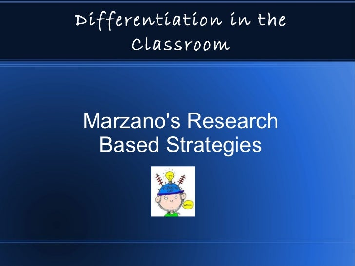 Differentiation in the Classroom Marzano's Research Based Strategies