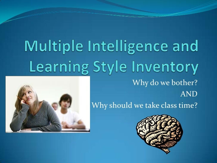 Multiple Intelligence and Learning Styles