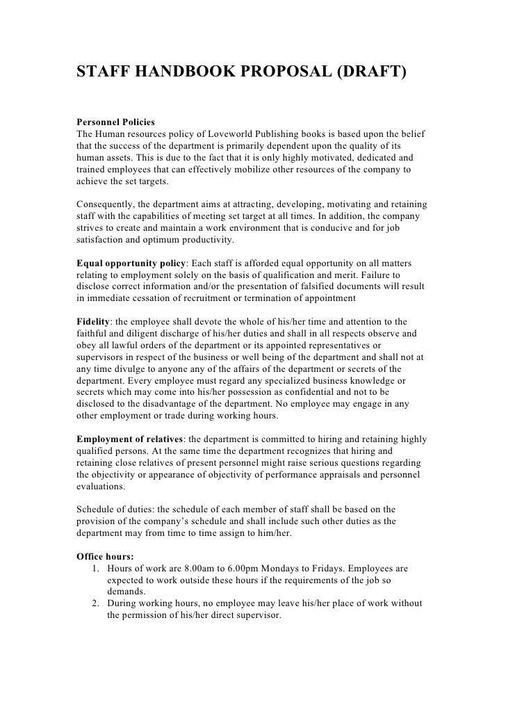 STAFF HANDBOOK PROPOSAL (DRAFT)Personnel PoliciesThe Human resources policy of Loveworld Publishing books is based upon th...