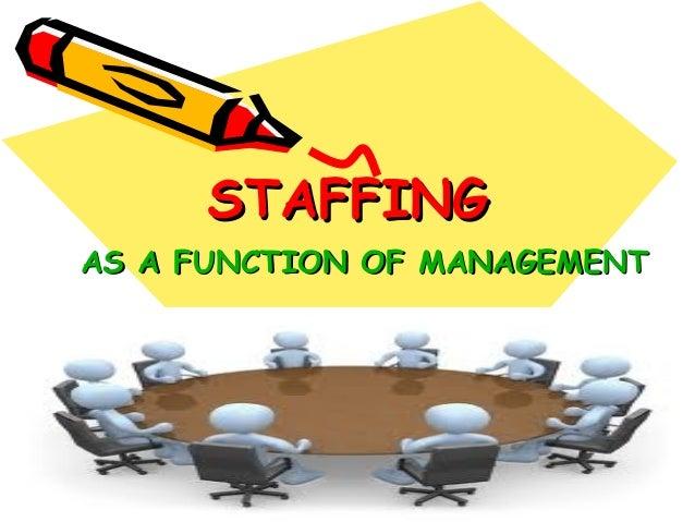 Staffing Process
