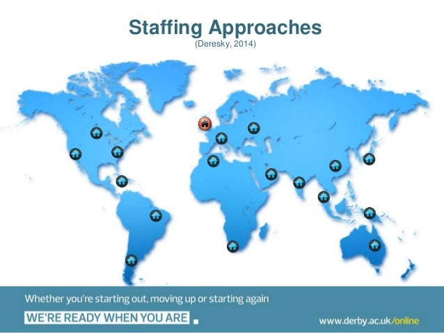 Managing Cultural Issues in Service Delivery: Unit 8 Staffing approaches