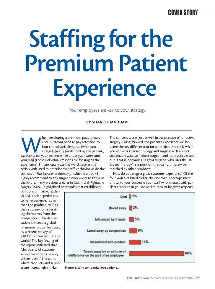COVER STORY  Staffing for the  Premium Patient     Experience                                  Your employees are key to y...