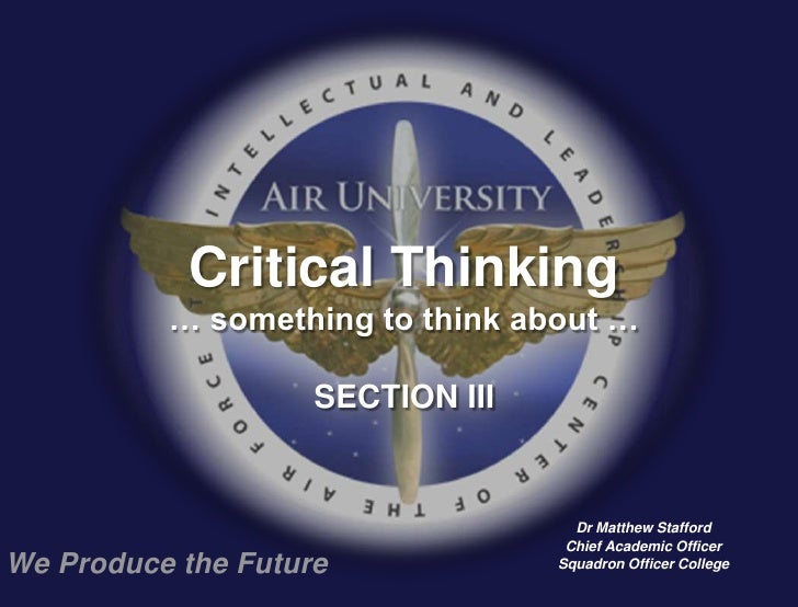 Critical Thinking          … something to think about …                    SECTION III                                    ...