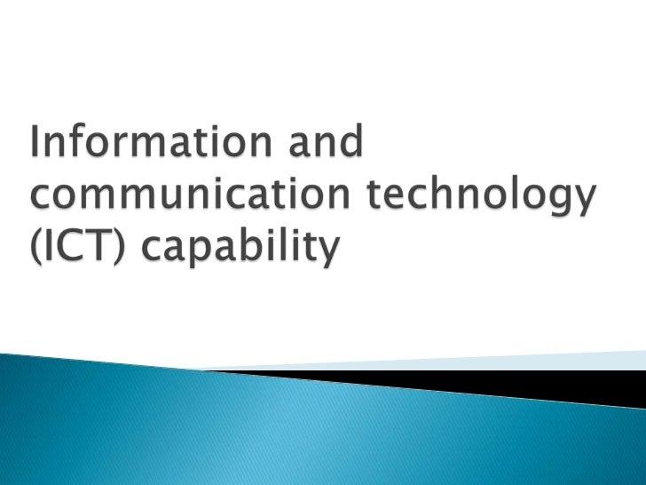 Information & Communication Technology (ICT)  Capability