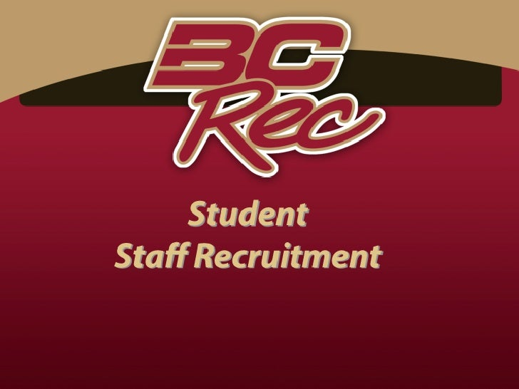 2012 - 2013 Student Staff Recruitment