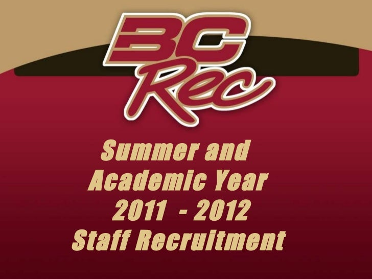 Summer and  Academic Year 2011  - 2012 Staff Recruitment