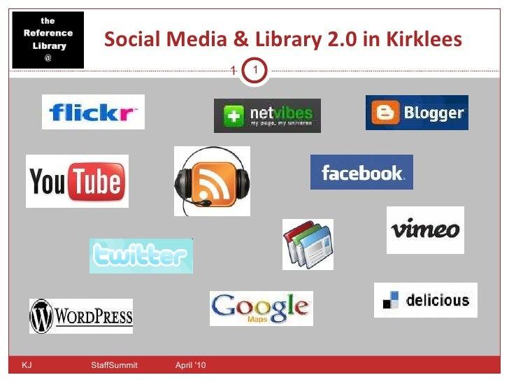 Social Media and Library 2.0 in Kirklees