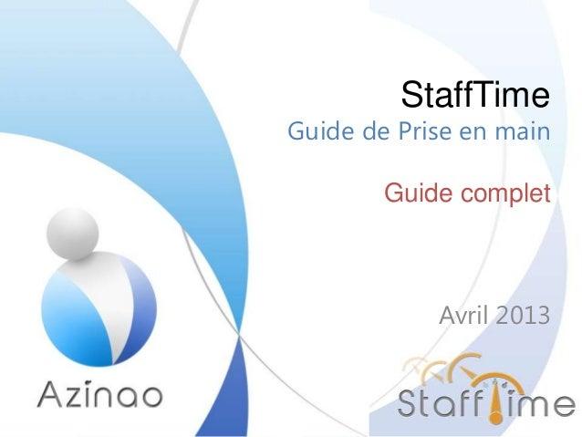 StaffTimeGuide de Prise en mainGuide completAvril 2013