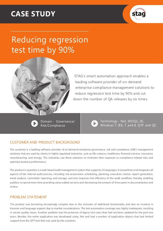 CASE STUDY Reducing regression test time by 90%                                                          STAG's smart auto...