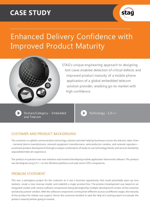 Enhanced Delivery Confidence Improved Product Maturity
