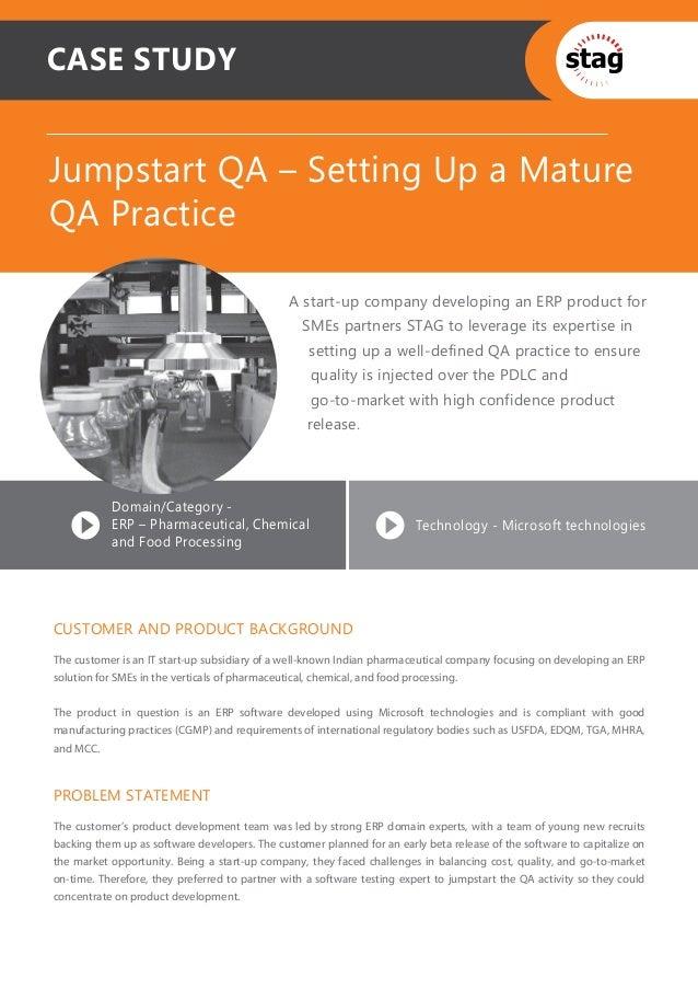 CASE STUDYJumpstart QA – Setting Up a MatureQA Practice                                               A start-up company d...