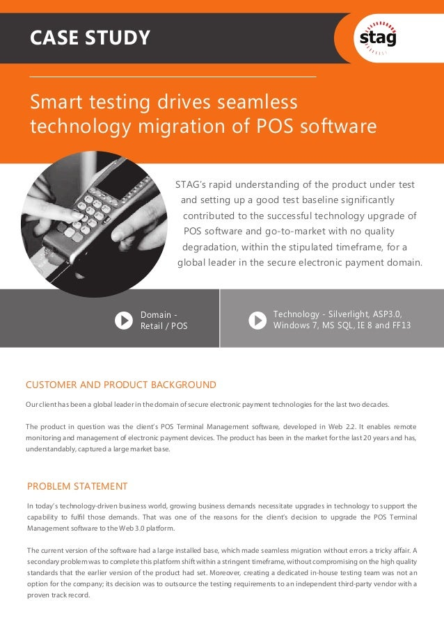 CASE STUDY Smart testing drives seamless technology migration of POS software                                             ...