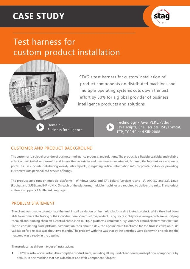 CASE STUDY Test harness for custom product installation                                                     STAG's test ha...
