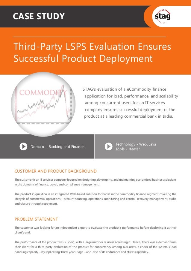 CASE STUDYThird-Party LSPS Evaluation EnsuresSuccessful Product Deployment                                                ...