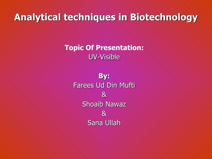 Farees mufti Stage Analytical Techniques in Biotechniology