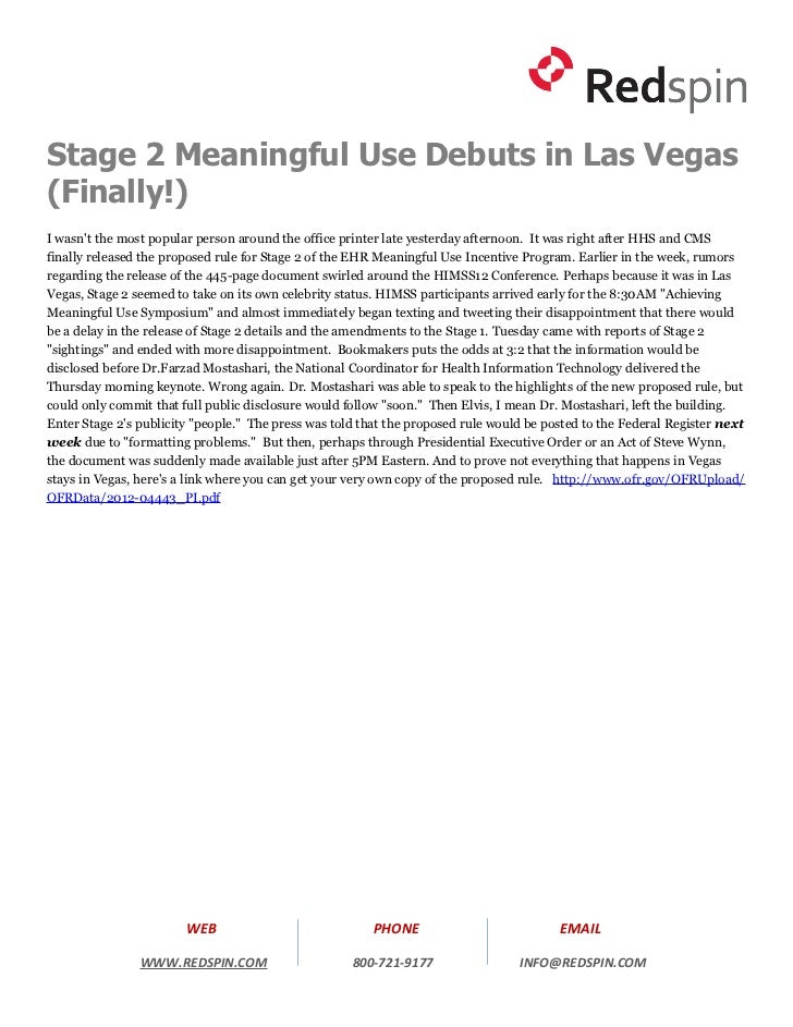 Stage 2 Meaningful Use Debuts in Las Vegas(Finally!)I wasnt the most popular person around the office printer late yesterd...