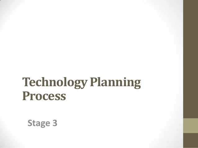 Technology Planning Process Stage 3