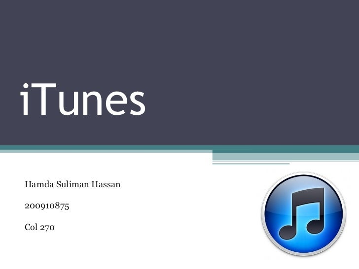 iTunes Hamda Suliman Hassan  200910875 Col 270
