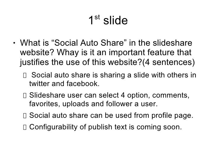 "st                        1 slide●   What is ""Social Auto Share"" in the slideshare    website? Whay is it an important fea..."