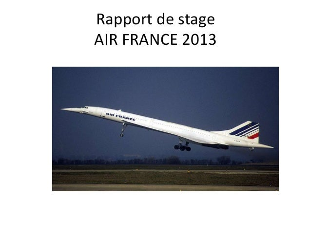 Rapport de stageAIR FRANCE 2013