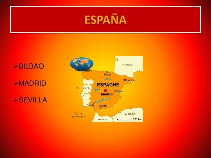 ESPAÑA <br /><ul><li>BILBAO