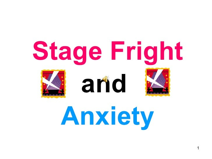 Stage Fright Anxiety
