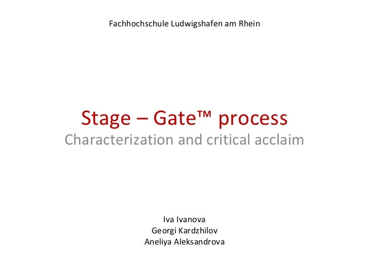 Stage gate process