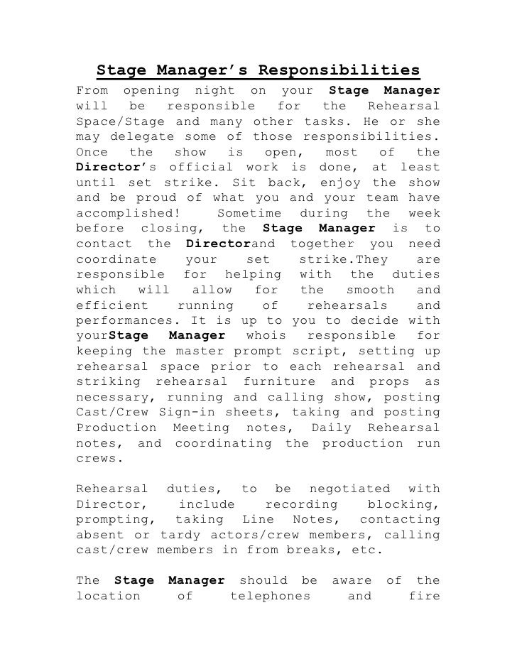 Stage Manager's ResponsibilitiesFrom opening night on your Stage Managerwill   be   responsible    for   the    RehearsalS...