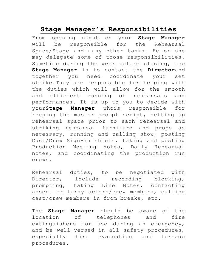 Stage Manager's ResponsibilitiesFrom opening night on your Stage Managerwill   be   responsible   for   the   RehearsalSpa...