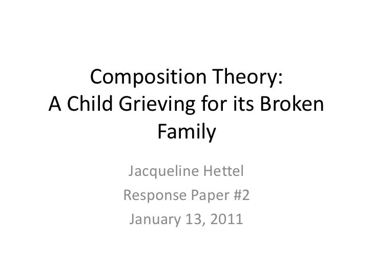 Composition Theory: A Child Grieving for its Broken Family