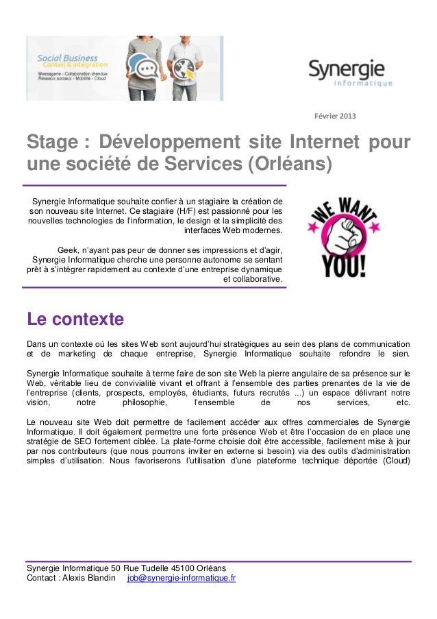 Février 2013Stage : Développement site Internet pourune société de Services (Orléans) Synergie Informatique souhaite confi...