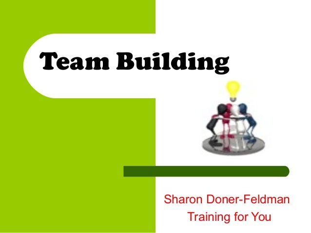 Team BuildingSharon Doner-FeldmanTraining for You