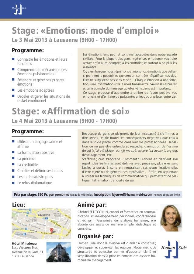 Human SideStage: «Emotions: mode d'emploi»Le 3 Mai 2013 à Lausanne (9H00 - 17H00)Programme:                               ...
