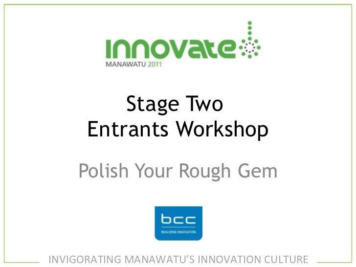 Stage Two  Entrants Workshop Polish Your Rough Gem