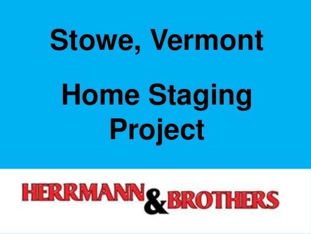 Stowe, Vermont Home Staging Project