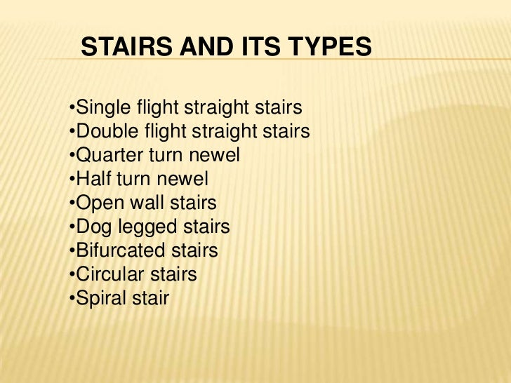 Types Of Stairs Ppt Baby Girl Wood Projects Triple Bunk