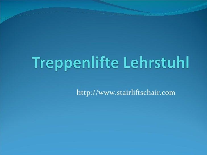 http://www.stairliftschair.com