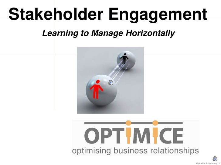Stakeholder EngagementLearning to Manage Horizontally<br />