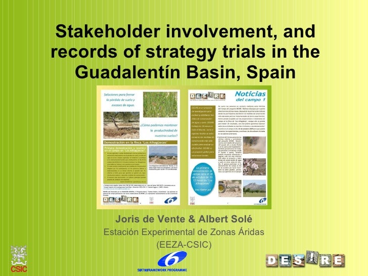 Stakeholder involvement, and records of strategy trials in the Guadalentín Basin, Spain Joris de Vente & Albert Solé Estac...