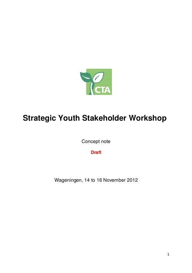 Strategic Youth Stakeholder Workshop                  Concept note                     Draft       Wageningen, 14 to 16 No...