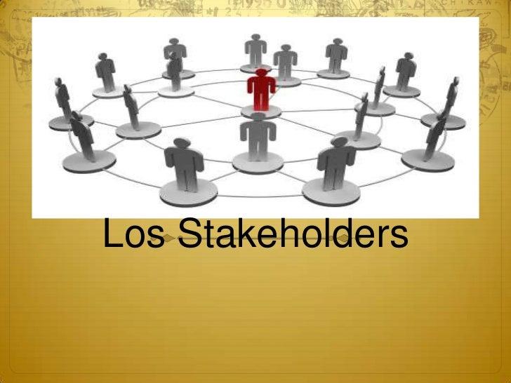 Los Stakeholders