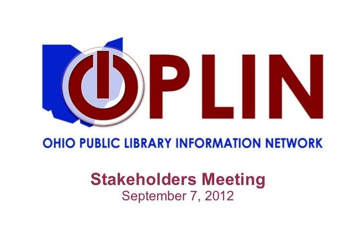 Stakeholders Meeting   September 7, 2012