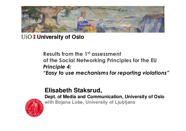 Results from the 1st assessment of the Social Networking Principles for the EU (Elisabeth Staksrud)