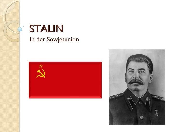 STALIN  In der Sowjetunion