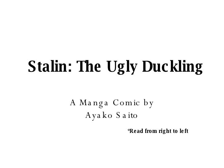 Stalin: The Ugly Duckling A Manga Comic by Ayako Saito *Read from right to left