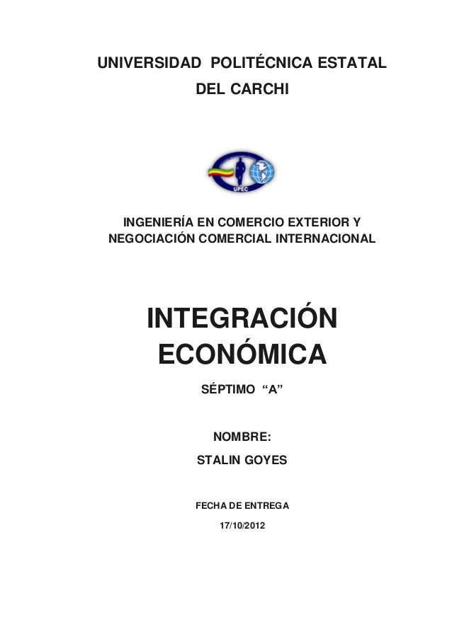 UNIVERSIDAD POLITÉCNICA ESTATAL            DEL CARCHI   INGENIERÍA EN COMERCIO EXTERIOR Y NEGOCIACIÓN COMERCIAL INTERNACIO...