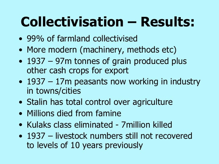 to what extent was collectivisation a To what extent were the was necessary in order to maintain power as a majority of the population did not agree with the implementation of collectivisation and the.