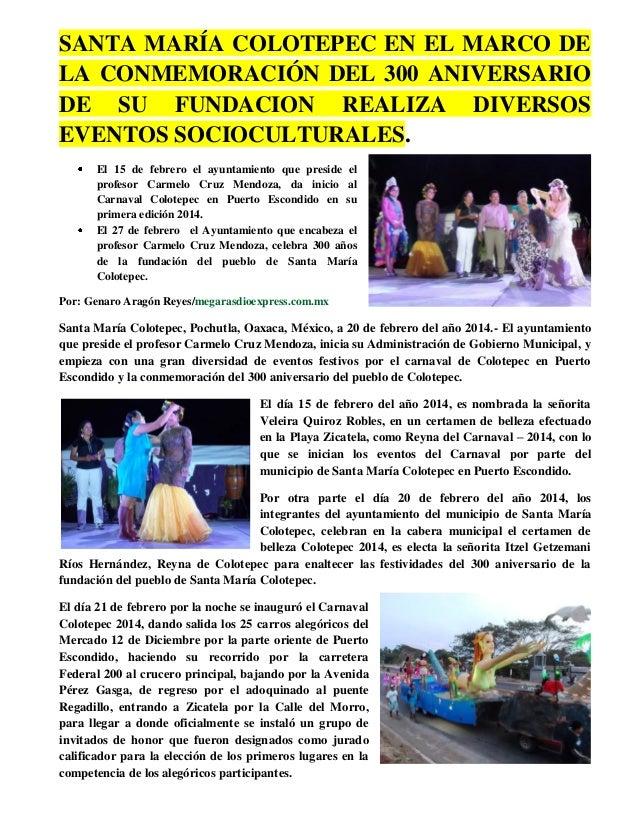 SANTA MARÍA COLOTEPEC EN EL MARCO DE LA CONMEMORACIÓN DEL 300 ANIVERSARIO DE SU FUNDACION REALIZA DIVERSOS EVENTOS SOCIOCU...