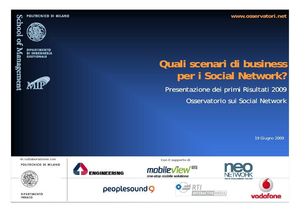 www.osservatori.net                             Quali scenari di business                            per i Social Network?...