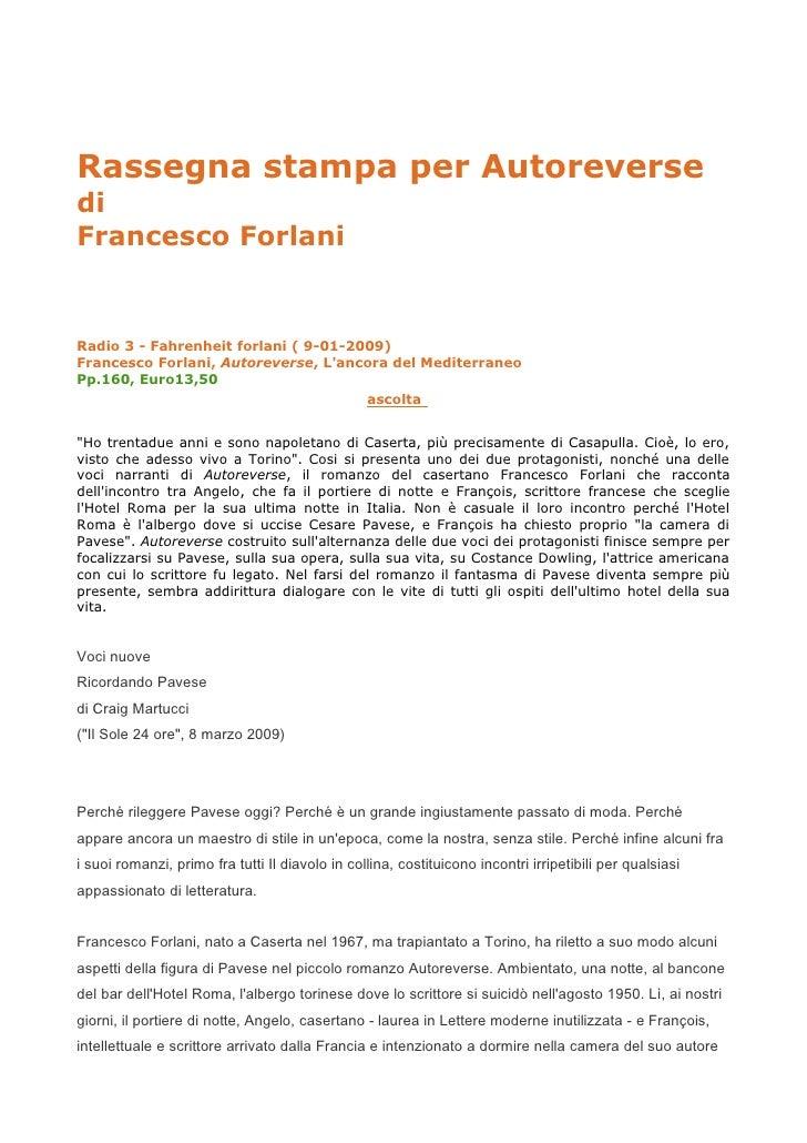 Rassegna stampa per Autoreverse di Francesco Forlani   Radio 3 - Fahrenheit forlani ( 9-01-2009) Francesco Forlani, Autore...